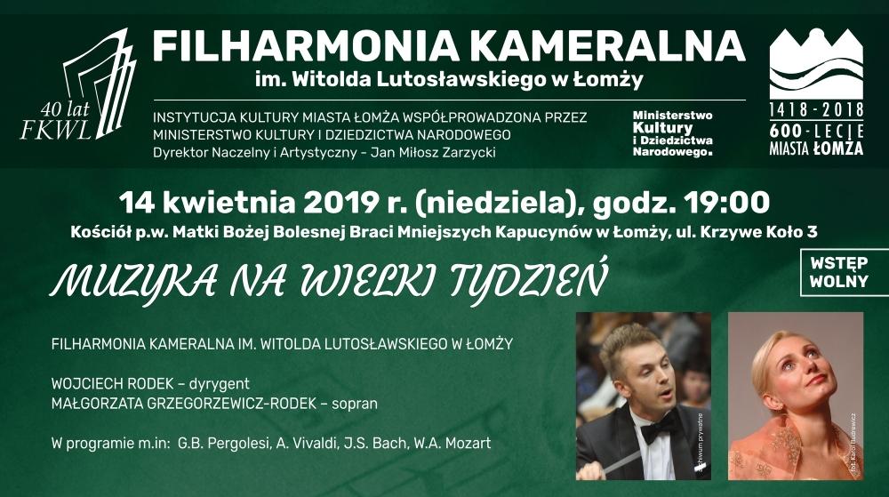 9b0385450f W niedzielę 14 kwietnia 2019 roku o godzinie 19 00 w Kościele Ojców  Kapucynów w Łomży odbędzie się koncert Filharmonii Kameralnej im.
